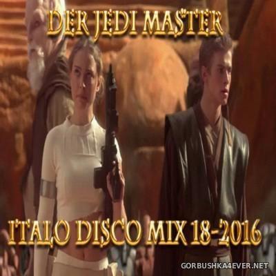 Der Jedi Master Italo Disco Mix 2016.18