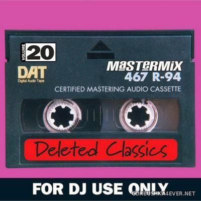 [Mastermix] Deleted Classics 20 [2016] Party Mixes