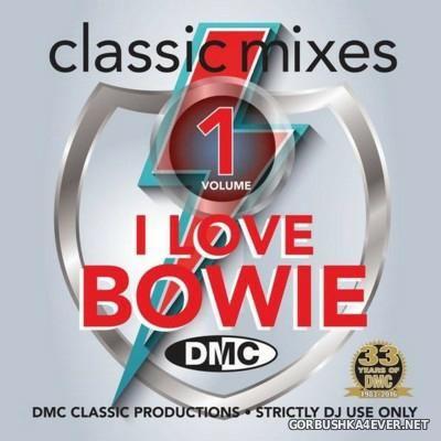 [DMC] Classic Mixes - I Love Bowie 2016