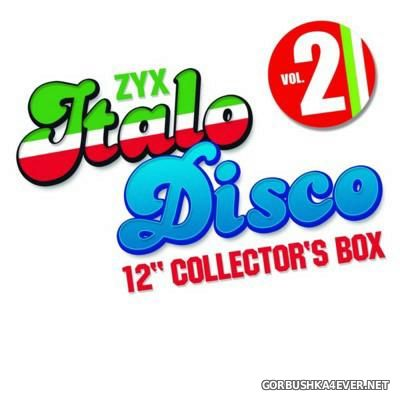 ZYX Italo Disco 12'' Collector's Box vol 2 [2016]