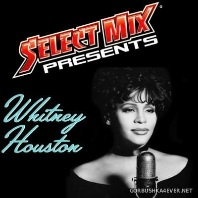 Whitney Houston - Select Mix Compilation [2016]