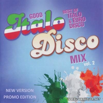Italo Good Mix New Generation vol 2 [2015] ReEdit 2016 by Only Mix
