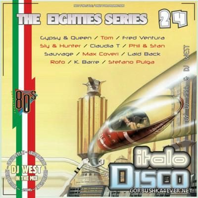 [The Eighties Series] ItaloDisco Mix vol 24 [2016] by DJ West