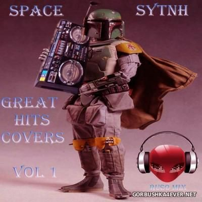 Space Synth Great Hits Covers [2016] by Ruso Mix