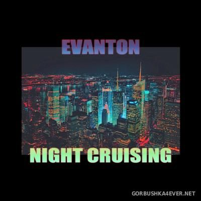 Evanton - Night Cruising [2016]
