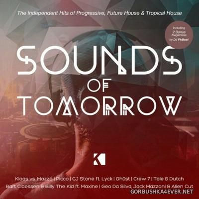 Sounds Of Tomorrow [2016] Mixed by DJ FlyBeat