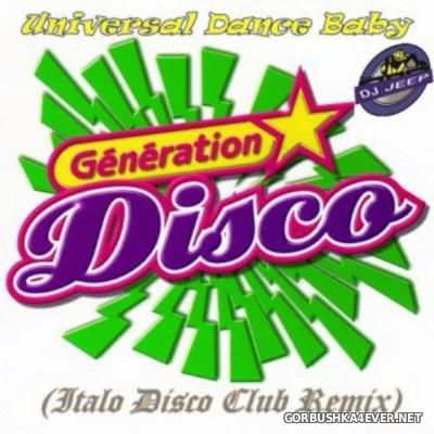 DJ Jeep - Universal Dance Baby [2016] Italo Disco Club Remix
