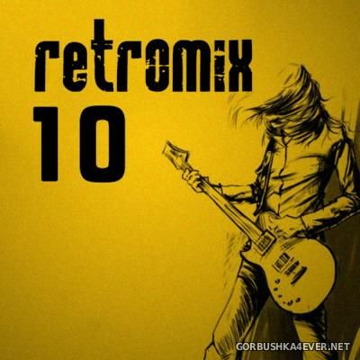 DJ Gian - RetroMix vol 10 [2016] Rock Pop Latino