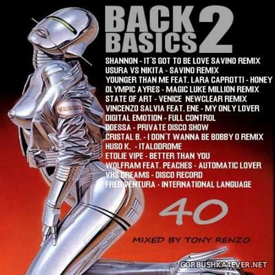 Back2Basics Italo Mix vol 40 [2016] by Tony Renzo