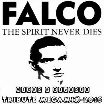 DJ vADER - Falco Tribute Megamix 2016
