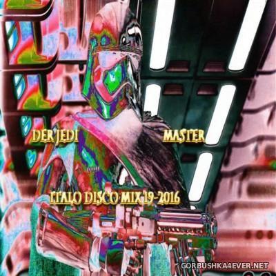Der Jedi Master Italo Disco Mix 2016.19