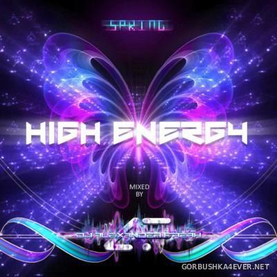 DJ Alexander Freak - High Energy Spring Mix [2016]
