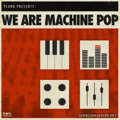 We Are Machine Pop vol 1 [2014]