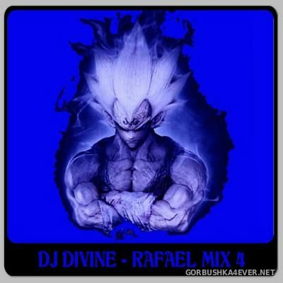 DJ Divine - Rafael Mix 4 [2012]