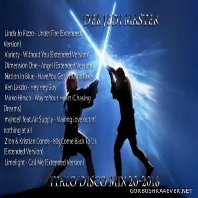 Der Jedi Master Italo Disco Mix 2016.20