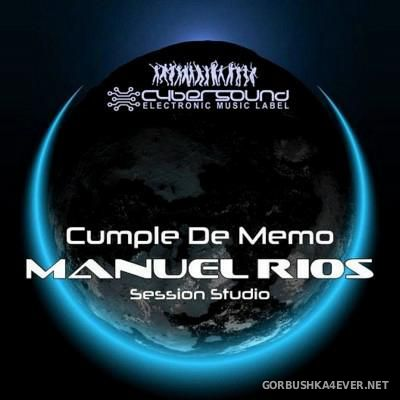 Fiesta De Memo [2016] Session Studio Mix by Manuel Rios DJ