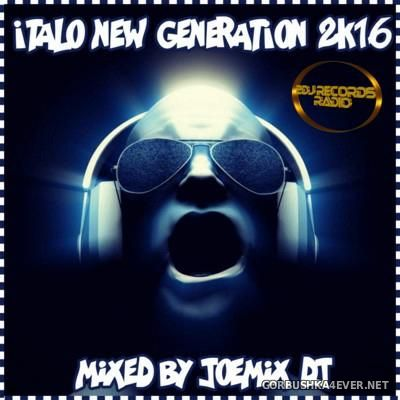 Italo New Generation 2K16 By Joemix