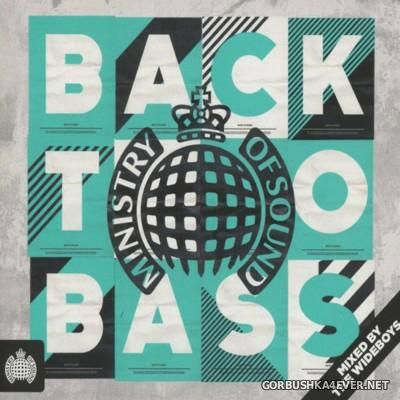 [Ministry Of Sound] Back To Bass [2016] / 3xCD / Mixed By The Wideboys