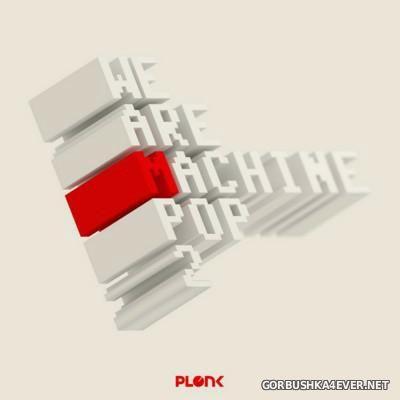 We Are Machine Pop vol 2 [2015]