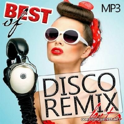 Best Of Disco Remix Hits [2016]