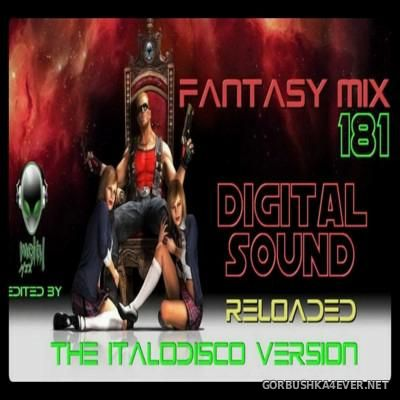Fantasy Mix vol 181 - Digital Sound [2016] Reloaded ItaloDisco Version
