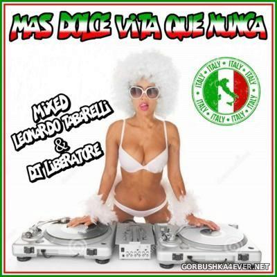 Mas Dolce Vita Que Nunca [2016] by Leonardo Tabarelli & DJ Liberatore