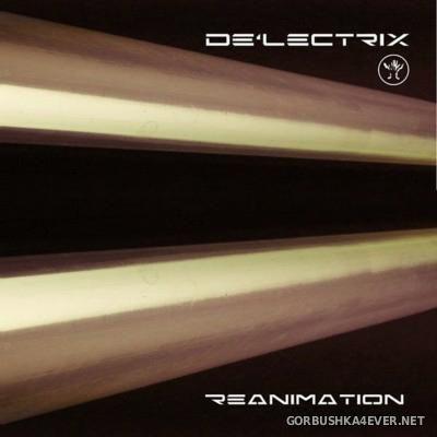 De'LectriX - Reanimation [2016]