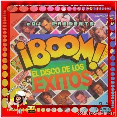 ¡Boom! 1 (El Disco De Los Exitos) In The Mix [2015] by eDJ