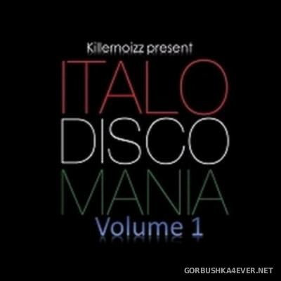 Italo Disco Mania 2016.1 Mixed By Killernoizz