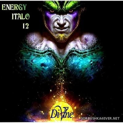 DJ Divine - Energy Italo Mix 12 [2016]