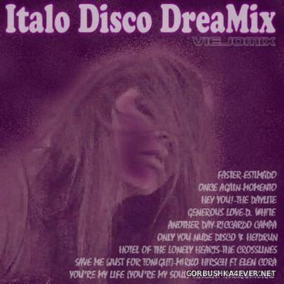 ViejoMix Italo Disco DreaMix 2016