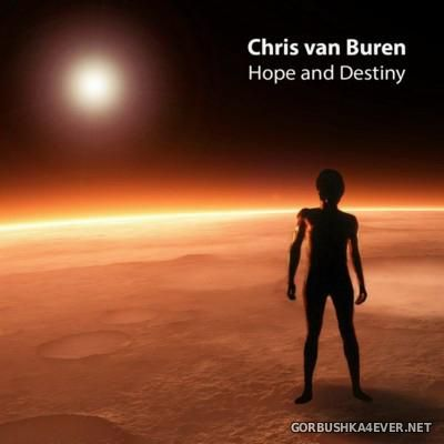 Chris van Buren - Hope And Destiny [2016]