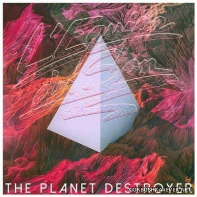 L'Equipe Du Son - The Planet Destroyer [2016]