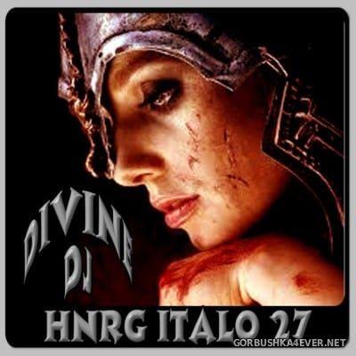 DJ Divine - HNRG Italo 27 [2013]
