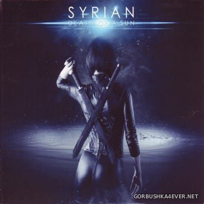 Syrian - Death Of A Sun [2013] Limited VIP Edition