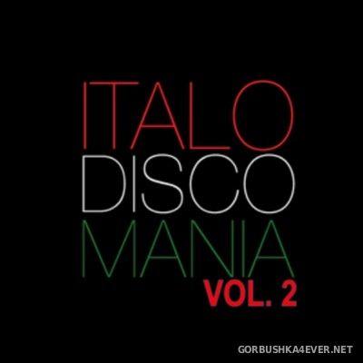 Italo Disco Mania 2016.2 Mixed By Killernoizz