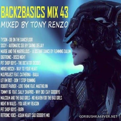 Back2Basics Italo Mix vol 43 [2016] by Tony Renzo