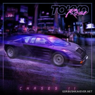 Tokyo Rose - Chases II [2016]