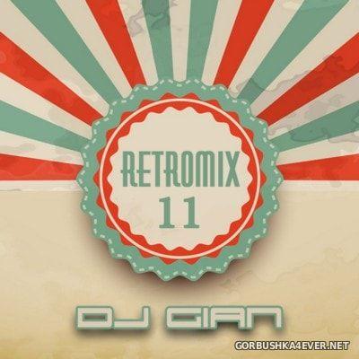 DJ Gian - RetroMix vol 11 [2016]