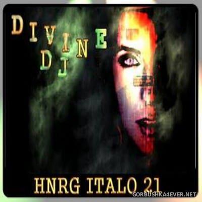 DJ Divine - HNRG Italo 21 [2013]