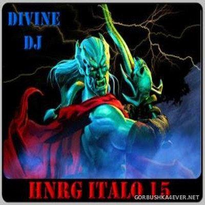 DJ Divine - HNRG Italo 15 [2013]