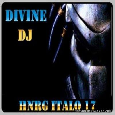 DJ Divine - HNRG Italo 17 [2013]