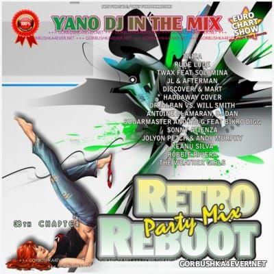 Yano DJ - Retro Reboot Party Mix 38 [2016]