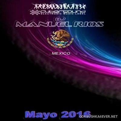 Manuel Rios DJ - Mayo Mix 2016