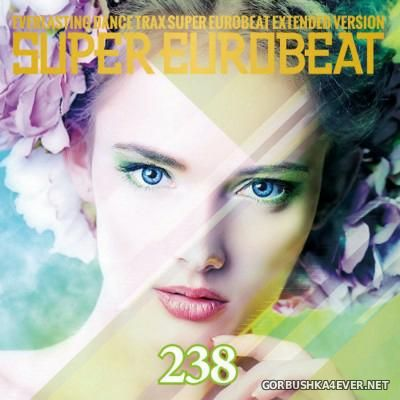Super Eurobeat Vol 238 [2016] Extended Version