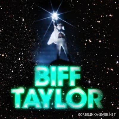 Biff Taylor - Cyberlight [2013]