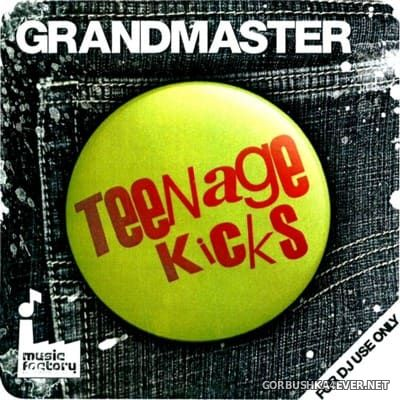 [Mastermix] Grandmaster Teenage Kicks [2012]