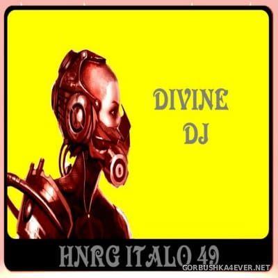 DJ Divine - HNRG Italo 49 [2015]