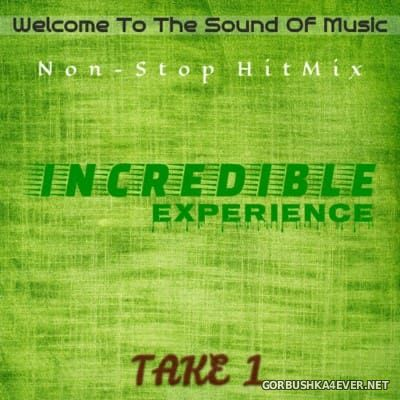 DJ John - Incredible Experience Take 1 [2016]