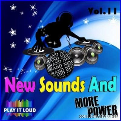 New Sounds & More Power vol 11 [2016]